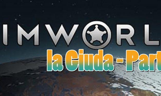 Rimworld: La Guida Completa (Parte 1)
