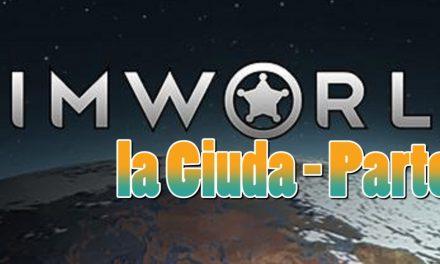 Rimworld: La Guida Completa (Parte 3)