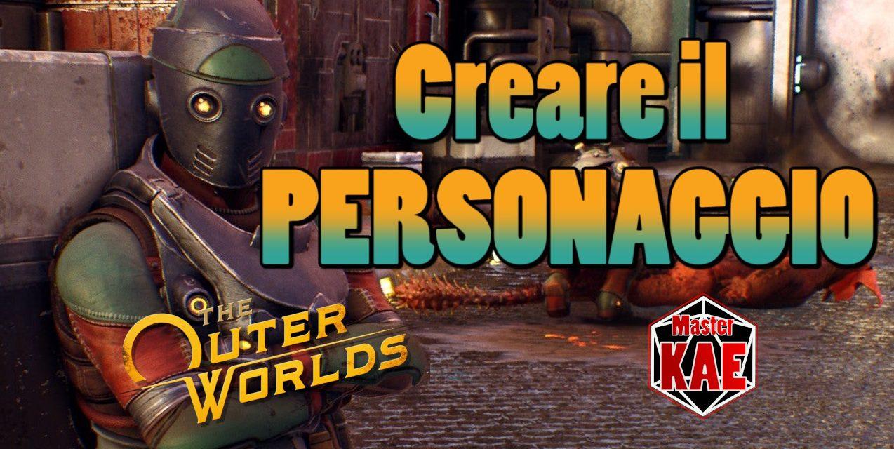 The Outer Worlds: Guida alla Creazione del Personaggio