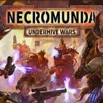Necromunda: Underhive Wars Preview