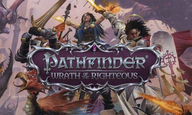 Pathfinder: Wrath of the Righteous, Nuovo Trailer e Anticipazioni
